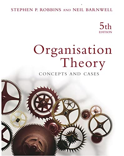9780733974717: Organisation Theory: Concepts and Cases