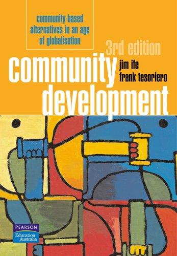 9780733977244: Title: Community Development Communitybased alternatives