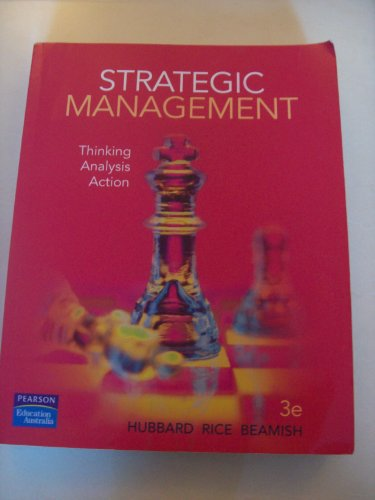 9780733986758: Strategic Management: Thinking Analysis Action: Thinking, Analysis and Action