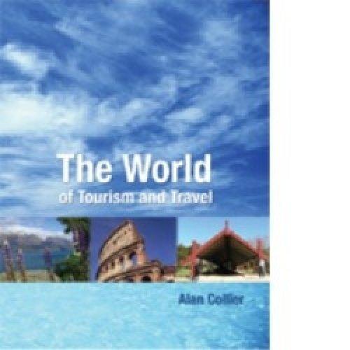 World Of Tourism & Travel (Paperback): Alan Collier