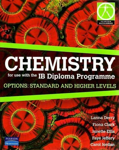 9780733993787: CHEMISTRY FOR USE WITH THE IB DIPLOMA PROGRAMME OPTIONS STANDARD & HIGHER LEVEL