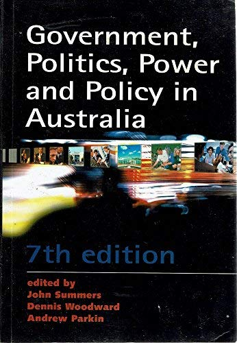 9780733999000: Government, Politics, Power and Policy in Australia