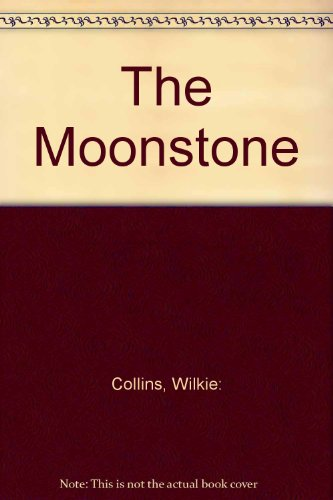 9780734301598: The Moonstone