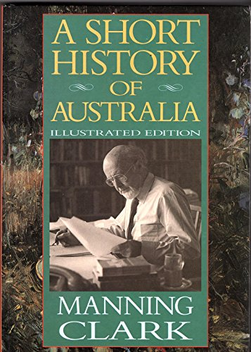 9780734304476: A Short History of Australia Illustrated Edition