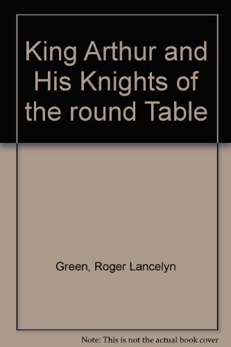 9780734305435: King Arthur and His Knights of the Round Table