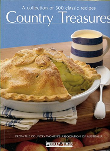 9780734307071: Country Treasures: A Collection of 500 Classic Recipes