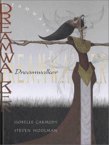 Dreamwalker: Isobelle Carmody