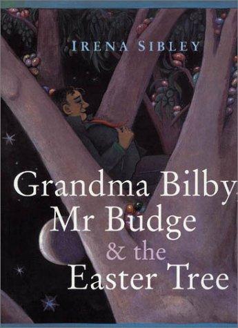 9780734400895: Grandma Bilby, Mr Budge and the Easter Tree