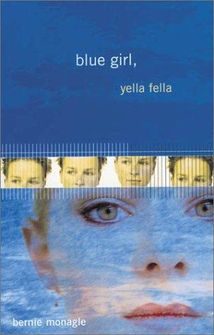 9780734400918: Blue Girl, Yella Fella