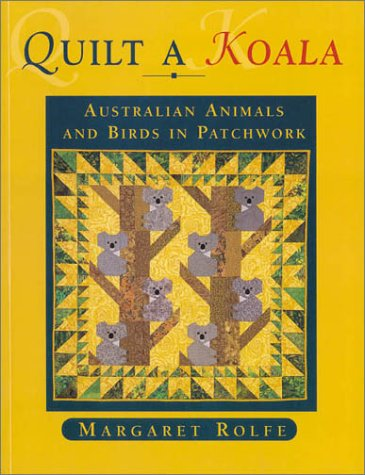 9780734401069: Quilt a Koala (Lothian Craft Series)