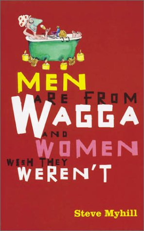 9780734401403: Men are from Wagga and women wish they weren't