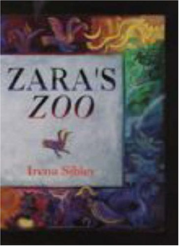 9780734401731: Zara's Zoo, An ABCDarium