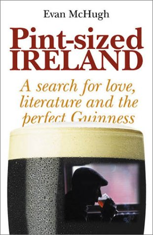 9780734402103: Pint-Sized Ireland: A Search for Love, Literature and the Perfect Guinness