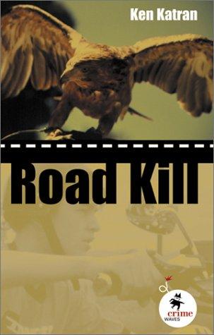 9780734402585: Road Kill