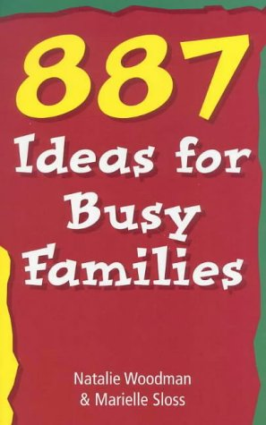 9780734403223: 887 Ideas for Busy Families