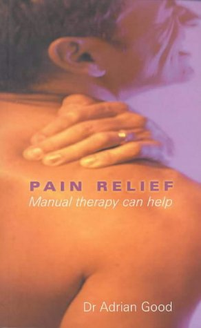 9780734403247: Pain Relief: Manual Therapy Can Help