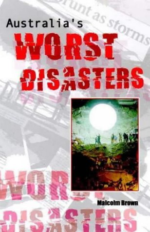 9780734403384: Australia's Worst Disasters