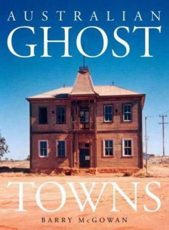 9780734403544: Australian Ghost Towns