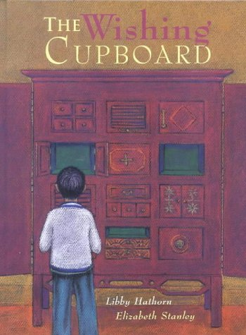 The Wishing Cupboard: Libby Hathorn