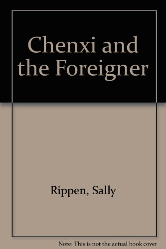 9780734404169: Chenxi and the Foreigner