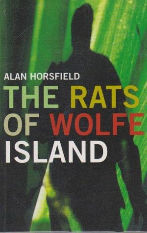 The Rats of Wolfe's Island: Horsfield, Alan