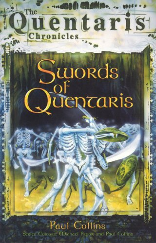 9780734404701: Swords Of Quentaris: The Quentaris Chronicles