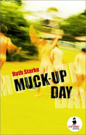 9780734404848: Muck-Up Day (Crime Waves)