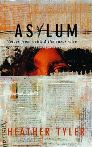 9780734405364: Asylum: Voices Behind the Razor Wire