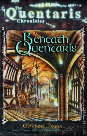 9780734405562: Beneath Quentaris (Quentaris Series)
