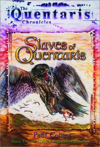 Slaves of Quentaris (Quentaris Series): Paul Collins
