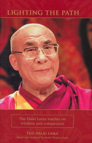 9780734405814: Lighting the Path: the Dalai Lama Teaches on Wisdom and Compassion