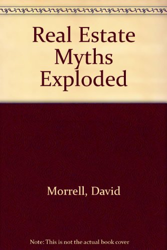 9780734407191: Real Estate Myths Exploded
