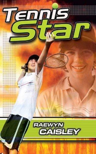 Tennis Star! (0734407750) by Raewyn Caisley