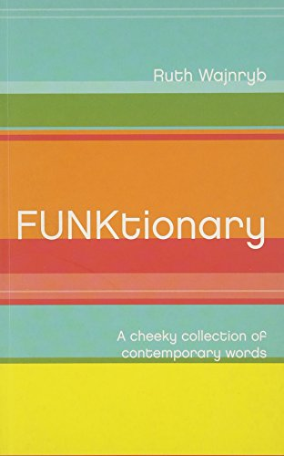 9780734407948: Funktionary : a cheeky collection of contemporary words.