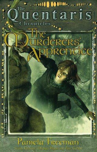 Quentaris Murderers Apprentice (Paperback): Pamela Freeman
