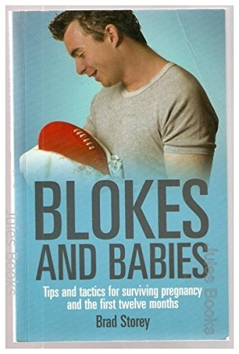 9780734408174: Blokes and Babies: Tips and Tactics for Surviving Pregnancy and the First Twelve Months