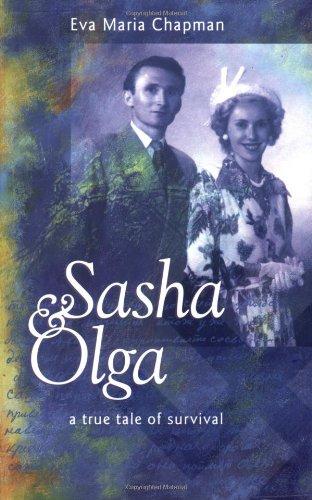 Sasha and Olga: Eva Maria Chapman