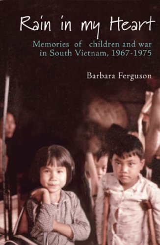 9780734409218: Rain in My Heart: Memories of Children and War in South Vietnam