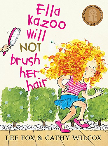 9780734410191: Ella Kazoo Will Not Brush Her Hair