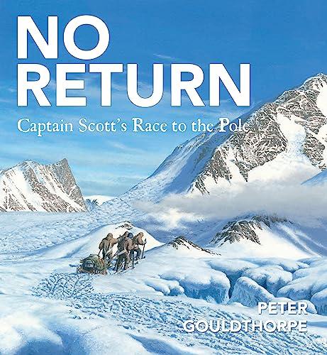 9780734412201: No Return: Captain Scott's Race to the Pole