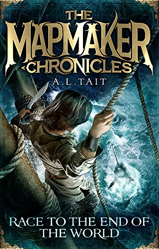 9780734415776: Race To The End Of The World: Mapmaker Chronicles Book 1 (The Mapmaker Chronicles)