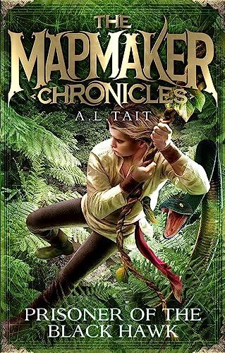 9780734415790: Prisoner of the Black Hawk: Mapmaker Chronicles Book 2 (The Mapmaker Chronicles)