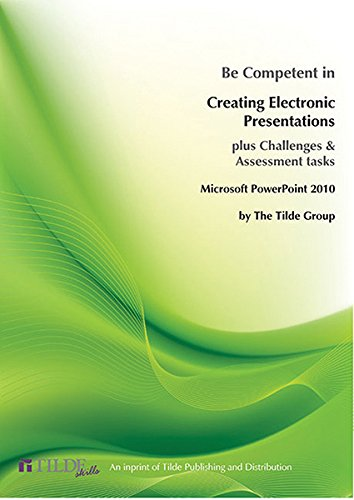 9780734607782: Microsoft PowerPoint 2010: Be Competent in Creating Electronic Presentations (Tilde Skills)