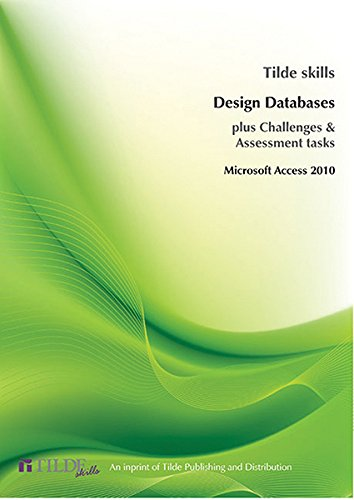 9780734607874: Microsoft Access 2010: Design Databases (Tilde Skills)