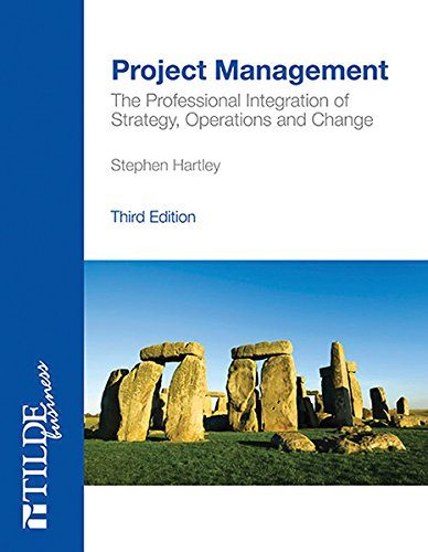 9780734608154: Project Management: The Professional Integration of Strategy, Operations and Change (Tilde Business)