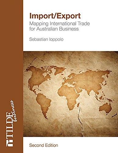 9780734608178: Import/Export: Mapping International Trade for Australian Business (Tilde Business)