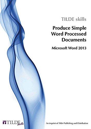 9780734608505: Microsoft Word 2013: Produce Simple Word Processed Documents (Tilde Skills)