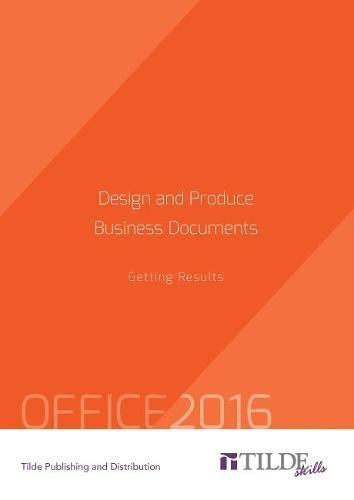 9780734608895: Design and Produce Business Documents (Office 2016): Getting Results (Tilde Skills)