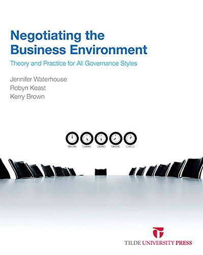 9780734610874: Negotiating the Business Environment: Theory and Practice for all Governance Styles