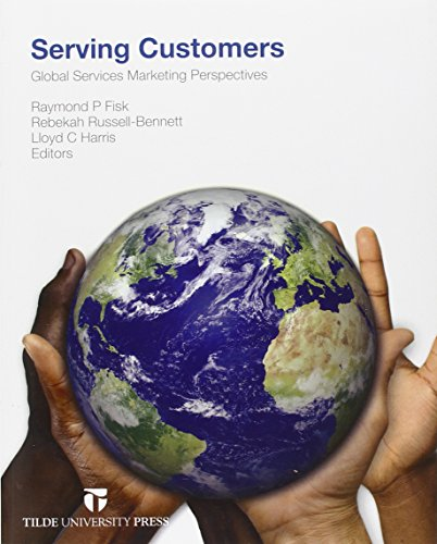 9780734610997: Serving Customers: Global Services Marketing Perspectives